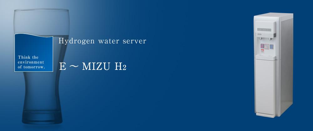 E~MIZU H2